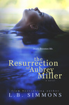 L. B. Simmons: The Resurrection of Aubrey Miller