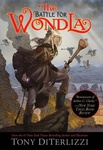 Tony DiTerlizzi: The Battle for WondLa