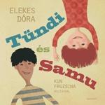 Elekes Dóra: Tündi és Samu
