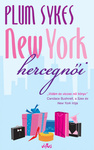 Plum Sykes: New York hercegnői