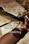 Cassandra Clare – Sarah Rees Brennan: Welcome to Shadowhunter Academy