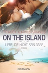 Tracey Garvis Graves: On the Island (német)