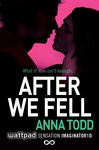 Anna Todd: After We Fell