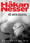 Håkan Nesser: Nő anyajeggyel