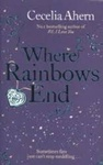 Cecelia Ahern: Where Rainbows End