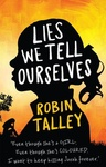 Robin Talley: Lies We Tell Ourselves