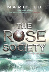 Marie Lu: The Rose Society