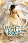 Amy Ewing: The White Rose