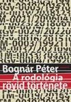 Bognár Péter: A rodológia rövid története
