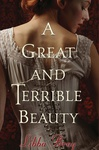 Libba Bray: A Great and Terrible Beauty