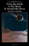 Jules Verne: From the Earth to the Moon / Around the Moon