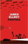 James Ellroy: Perfidia (angol)