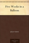 Jules Verne: Five Weeks in a Balloon