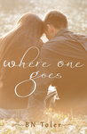 B. N. Toler: Where One Goes