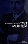 Albert Caraco: Post mortem