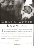 Wendy Lustbader: What's Worth Knowing