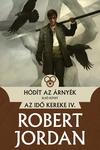 Robert Jordan: Hódít az árnyék I-II.