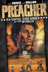 Garth Ennis: Preacher 2. – Until the End of the World