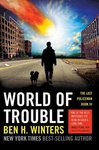 Ben H. Winters: World of Trouble