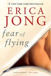 Erica Jong: Fear of Flying