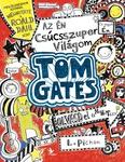 Liz Pichon: Az én csúcsszuper világom – Tom Gates