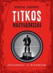 Gervai András: Titkos Magyarország