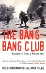 Greg Marinovich – João Silva: The Bang-Bang Club