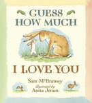 Sam McBratney: Guess How Much I Love You