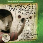 Neil Gaiman: The Wolves in the Walls