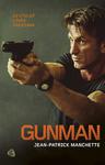 Jean-Patrick Manchette: Gunman