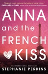 Stephanie Perkins: Anna and the French Kiss