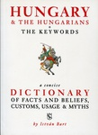 Bart István: Hungary & The Hungarians / The Keywords