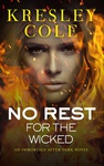 Kresley Cole: No Rest for the Wicked
