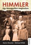 Katrin Himmler – Michael Wildt: Himmler