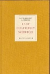 David Herbert Lawrence: Lady Chatterley szeretője
