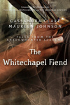 Cassandra Clare – Maureen Johnson: The Whitechapel Fiend