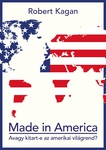 Robert Kagan: Made in America