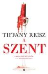 Tiffany Reisz: A szent