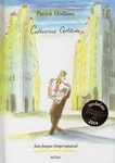 Patrick Modiano: Catherine Certitude
