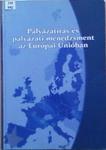 Ponácz György Márk Pályázatírás és pályázati menedzsment az Európai Unióban gyakorlati kézikönyv