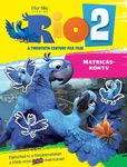 Lisa Regan: Rio 2. – Matricáskönyv