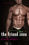 Kristen Callihan: The Friend Zone