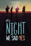 Lauren Gibaldi: The Night We Said Yes