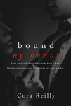 Cora Reilly: Bound by Honor