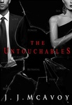 J. J. McAvoy: The Untouchables