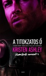Kristen Ashley: A titokzatos Ő