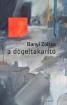 Danyi Zoltán: A dögeltakarító