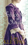 Lisa Kleypas: Seduce Me at Sunrise