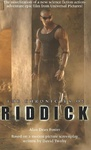 Alan Dean Foster: The Chronicles of Riddick