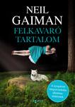 Neil Gaiman: Felkavaró tartalom